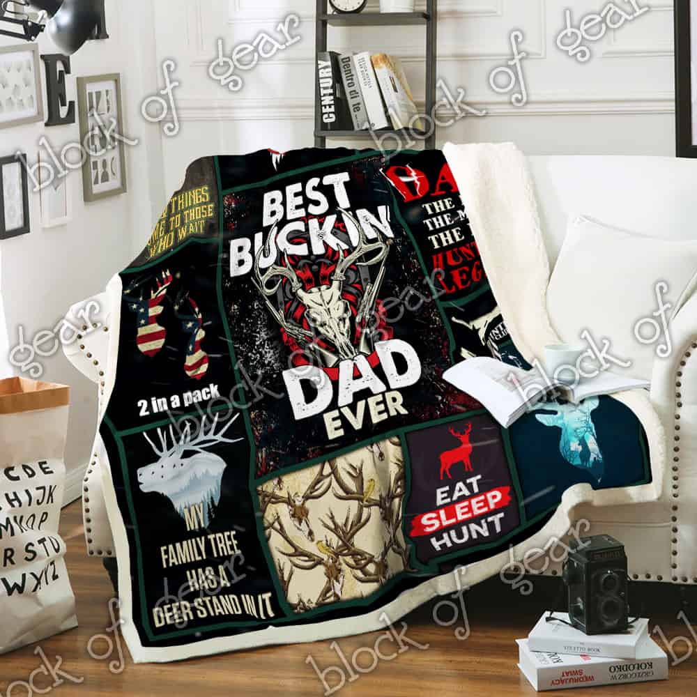 ac5c7920 Best Buckin Dad Ever Deer Hunting Sofa Blanket P291 - Block of Gear