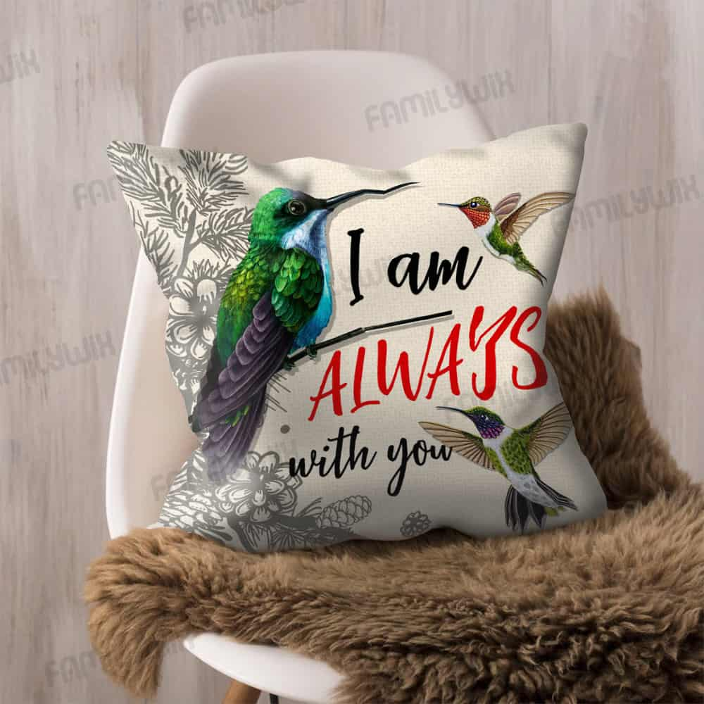 I Am Always With You Hummingbird Cushion Cover Thh1328