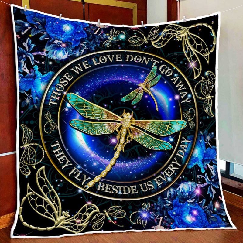 Dragonfly Those We Love Don/'t Go Away They Fly Beside Us Everyday Sherpa Blanket